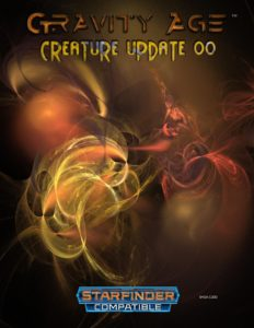 Gravity Age: Creature Update Manual for Starfinder